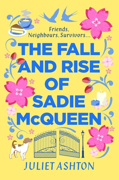 The Fall and Rise of Sadie McQueen : Cold Feet meets David Nicholls, with a dash of Jill Mansell