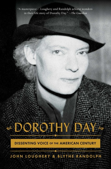 Dorothy Day : Dissenting Voice of the American Century