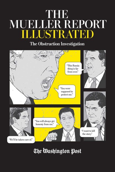 The Mueller Report Illustrated : The Obstruction Investigation