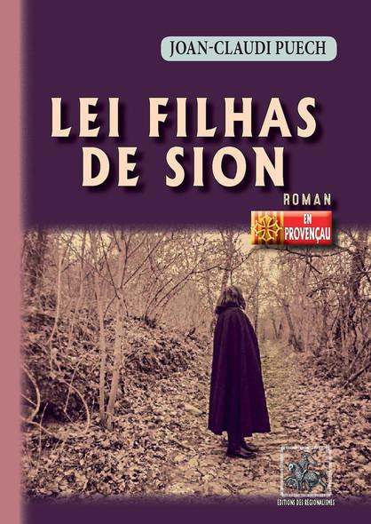 Lei Filhas de Sion : (roman en occitan)