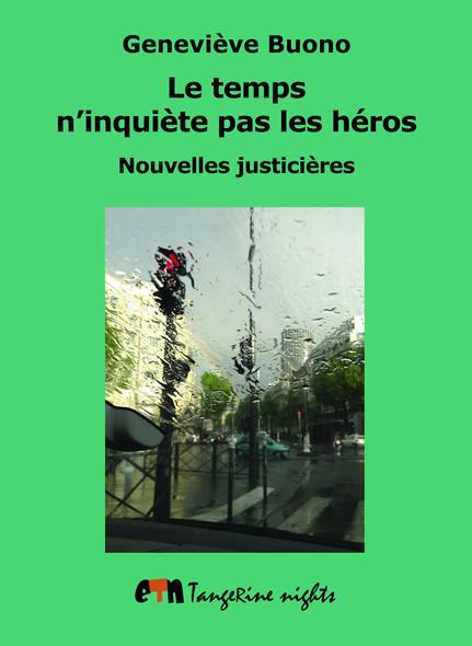 Le temps n'inquiète pas les héros : Nouvelles justicières
