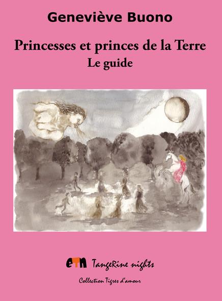 Princesses et princes de la Terre : Le guide