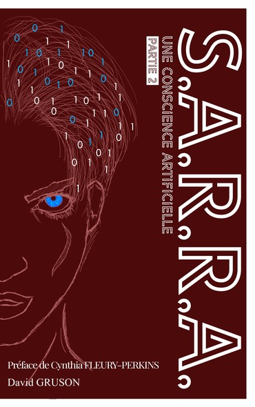 S.A.R.R.A. : Une Conscience Artificielle