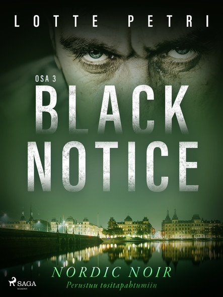 Black notice: Osa 3