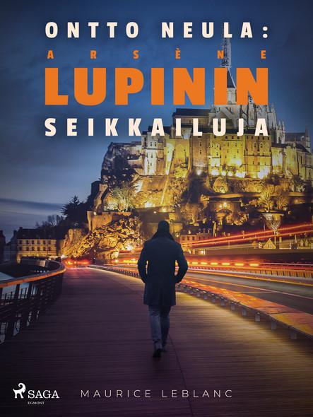 Ontto neula: Arsène Lupinin seikkailuja
