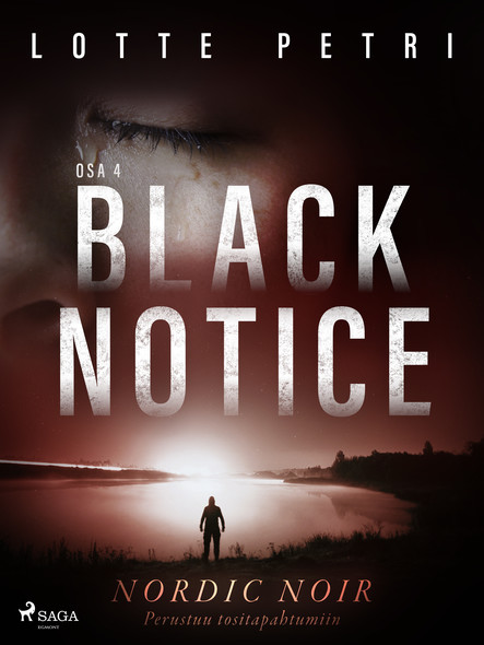 Black notice: Osa 4