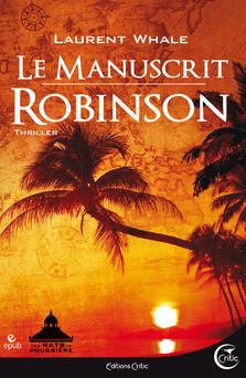 Le Manuscrit Robinson | Laurent Whale