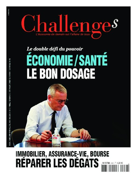 Challenges - Avril 2020 - Economie/Santé, le bon dosage