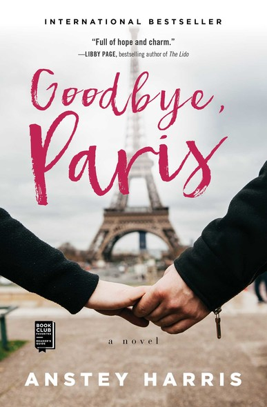Goodbye, Paris : A Novel