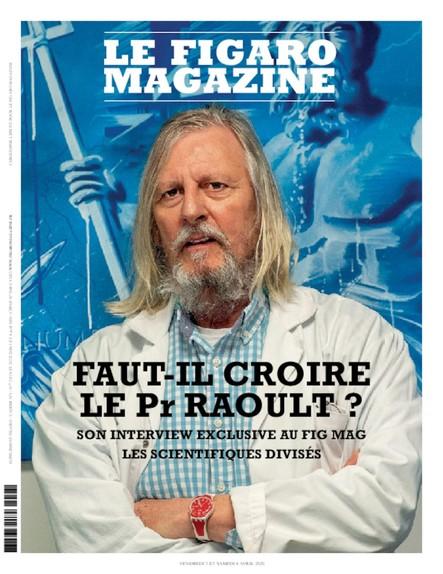 Figaro Magazine : Faut-il croire le Pr. Raoult ?