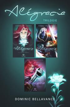 Coffret Numérique 3 livres - Alégracia | Dominic Bellavance