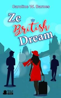 Ze british dream | Barnes, Caroline W.