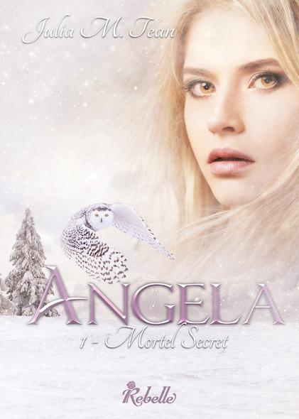Angela : 1 - Mortel secret