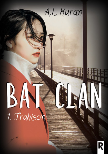 Bat Clan : 1 - Trahison