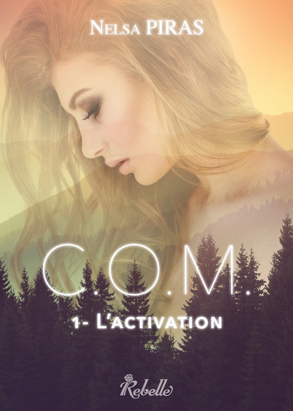 C.O.M. : 1 - L'activation