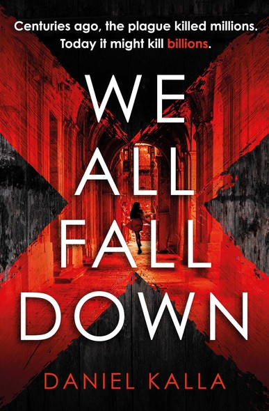 We All Fall Down : The gripping, addictive page-turner of 2019 from the international bestseller
