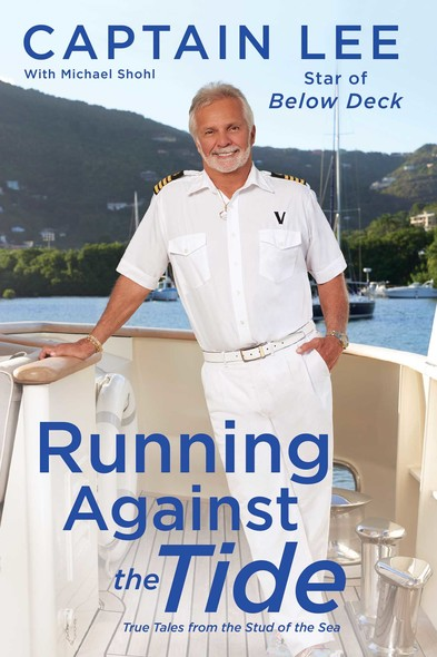 Running Against the Tide : True Tales from the Stud of the Sea