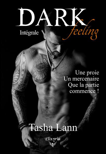 Dark feeling : Trilogie Intégrale