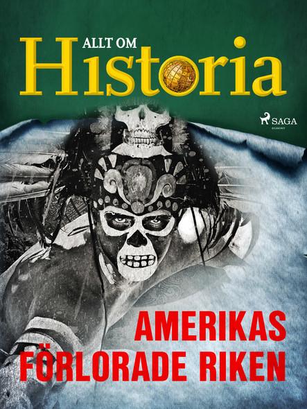 Amerikas förlorade riken