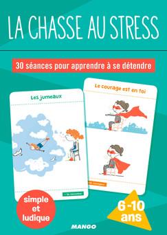 la chasse au stress : 30 séances pour apprendre à se détendre | Anne-Sophie Picquart