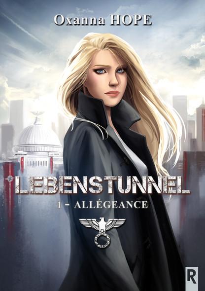 Lebenstunnel : 1 - Allégeance