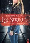 Lys Striker : 1 - Piégée par le passé