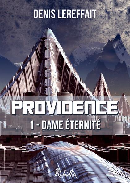 Providence : 1 - Dame éternité