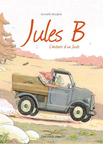 Jules B - L'histoire d'un Juste