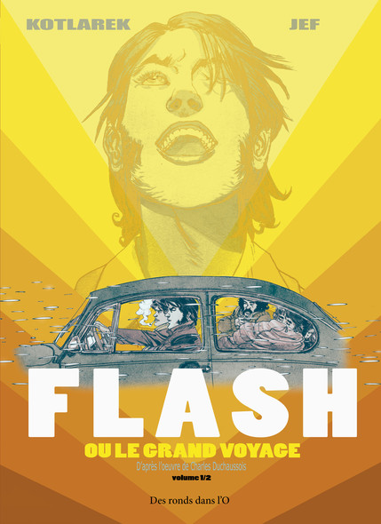 FLASH ou le grand voyage - Vol.1/2