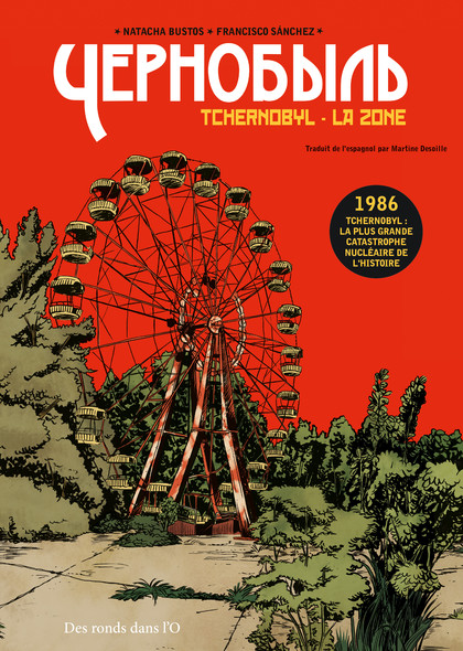 Tchernobyl - La Zone