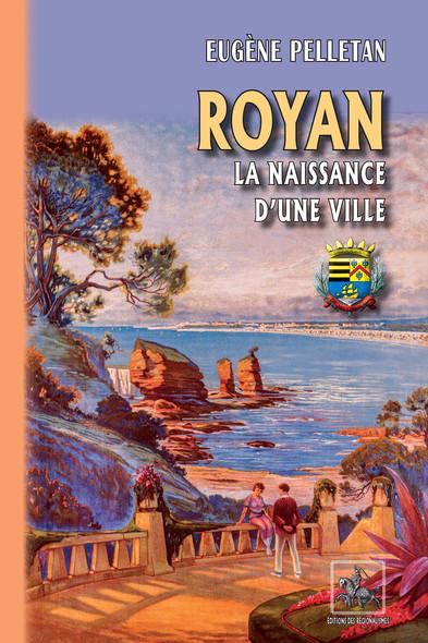 Royan la naissance d'une ville