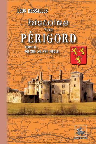 Histoire du Périgord (Tome 2) : du XIIIe au XVIe siècle