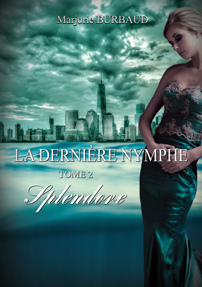 La dernière nymphe : 2 - Splendore
