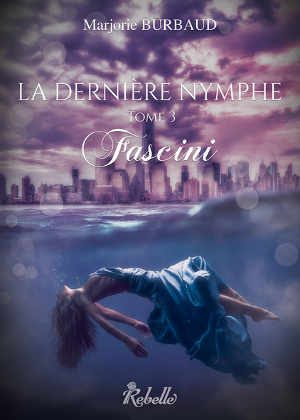 La dernière nymphe : 3 - Fascini