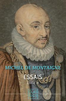 Essais - Tome II | Michel de Montaigne