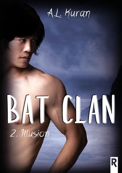 Bat Clan : 2 - Illusion