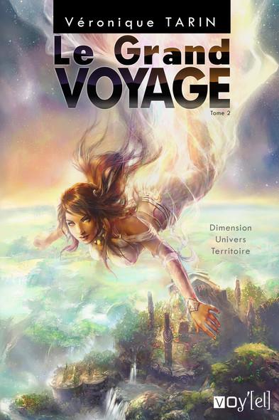 Le Grand Voyage - 2 : Dimension, Univers, Territoire