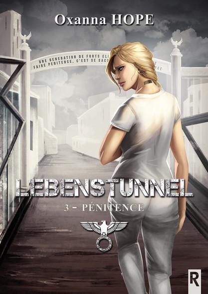 Lebenstunnel : 3 - Pénitence