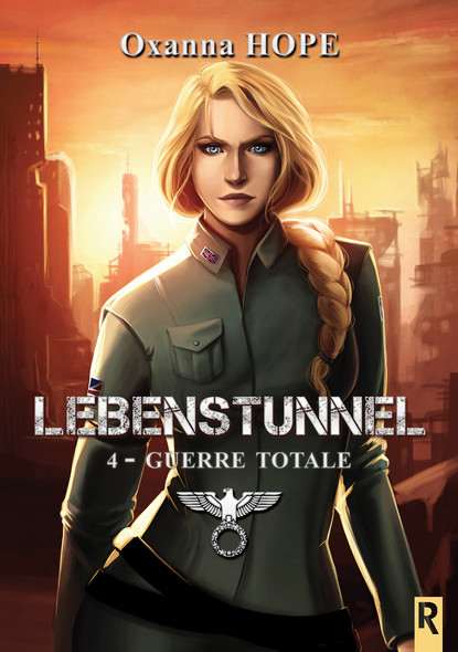 Lebenstunnel : 4 - Guerre totale