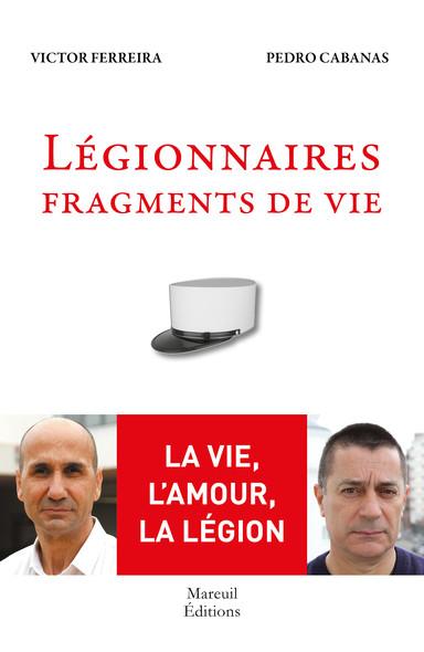 Légionnaires, fragments de vie