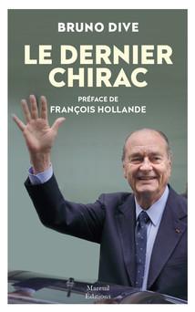 LE DERNIER CHIRAC | Bruno d