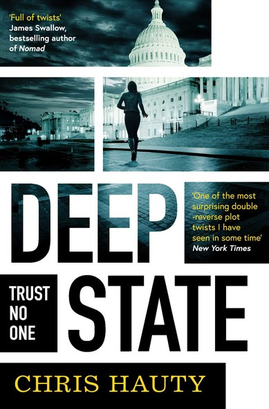 Deep State : The most addictive thriller of the decade