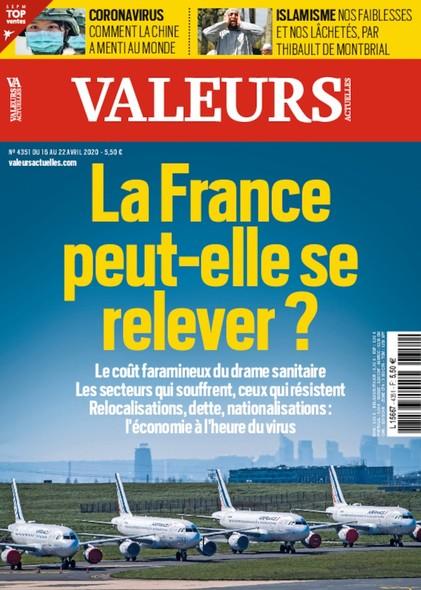 Valeurs Actuelles - Avril 2020 - La France peut-elle se relever ?
