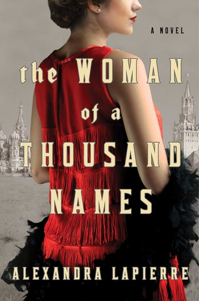 The Woman of a Thousand Names : A Novel