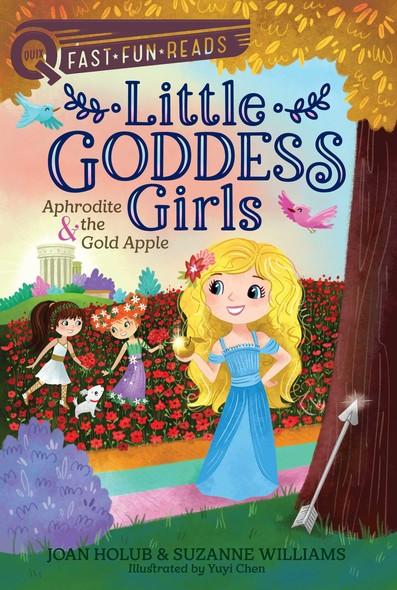 Aphrodite & the Gold Apple : Little Goddess Girls 3