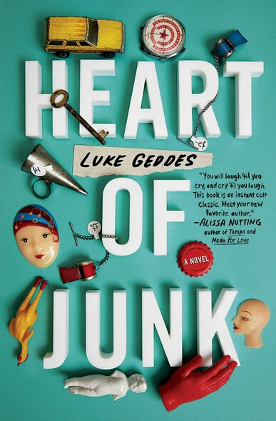 Heart of Junk : A Novel