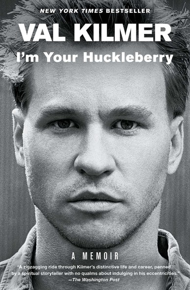 I'm Your Huckleberry : A Memoir
