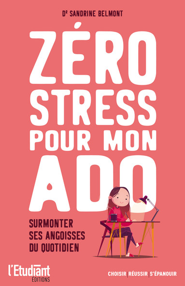 Zéro stress pour mon ado