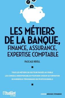 Les métiers de la banque, finance, assurance, expertise comptable | Pascale Kroll