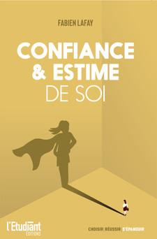 Confiance et estime de soi | Fabien Lafay